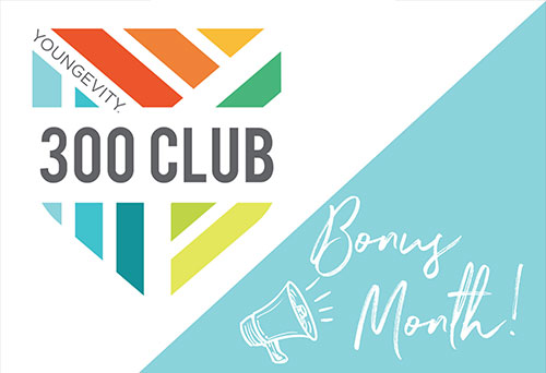 300 Club Bonus Month